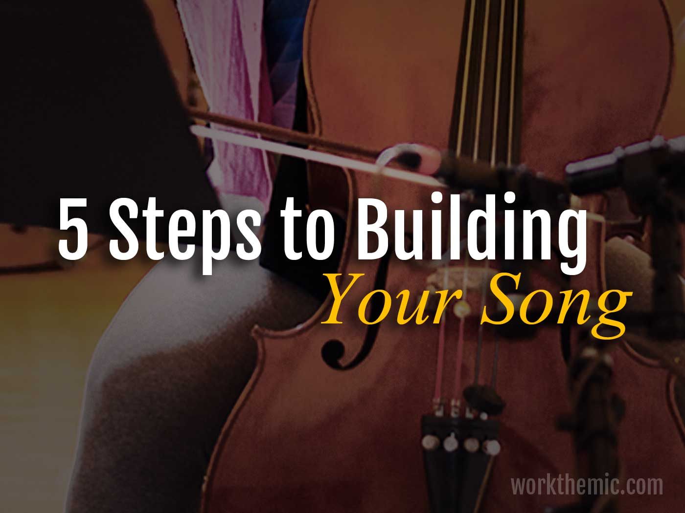 5 steps to building your song