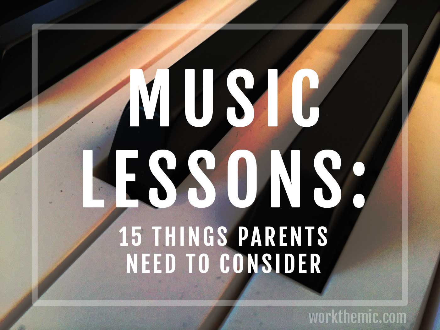 lessons: 15 things parents need to consider